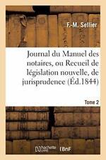 Journal du Manuel des notaires, ou Recueil de l. SELLIER-F-M.#