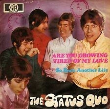 """7"""" Status Quo – Are You Growing Tired Of My Love // Germany 1969"""