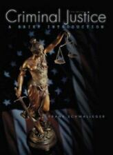Criminal Justice : A Brief Introduction by Frank J. Schmalleger (2003, Paperbac…