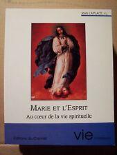 ) Marie et l'esprit au coeur de la vie spirituelle - Jean Laplace