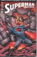 Superman Univers N°6 - Panini-D.C. Comics - Août 2016