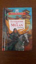 Livre : La légende de Mulan : Livre Club Jeunesse
