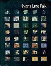PAIK - Nam June Paik. Catalogo, Whitney Museum of American Art, New York 1982