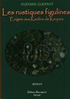 Livre les rustiques figulines Suzanne Guerrot éditions Beaurepaire 2009 book