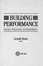 Building Performance: Function, Preservation, and Rehabilitation ASTM STP 901