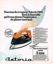 PUBLICITE ADVERTISING 084  1976  ASTORIA   fer à repasser