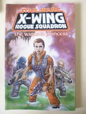 STAR-WARS : X-WING ROGUE SQUADRON - THE WARRIOR PRINCESS.  SOFTCOVER TP/GN