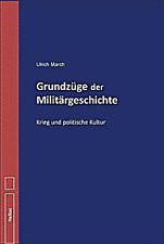 Grundzüge der Militärgeschichte - Krieg und politische Kultur