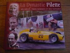 LA DYNASTIE PILETTE MOTOR RACING CAR BOOK