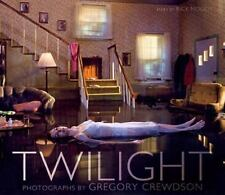 Twilight: Photographs by Gregory Crewdson by Rick Moody Hardcover Book