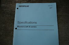 CATERPILLAR Mastercraft E Series Forklift Specification Service Manual repair