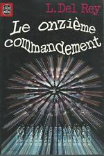 Le Onzième commandement.Lester DEL REY.Livre de poche SF4