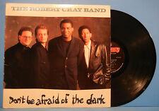 ROBERT CRAY DON'T BE AFRAID OF THE DARK LP '88 ORIGINAL NICE CONDITION! VG/VG+!!