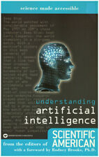 Understanding Artificial Intelligence: From the Editors of Scientific American