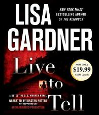LIVE TO TELL BY LISA GARDNER - GREAT AUDIO BOOK WITH FREE SHIPPING