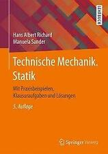 Technische Mechanik. Statik - Hans Albert Richard / Manuela Sander