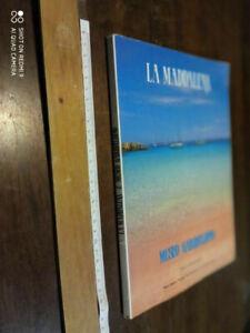 LIBRO: LA MADDALENA E IL MUSEO GARIBALDINO TESTO ITALIANO INGLESE TEDESCO FRANCE