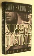 SUPREME JUSTICE, Gary Hardwick, 1st Edition, Hardcover, VGC