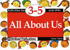 All About Us: Activities for 3-5 Year Olds by Yates, Irene