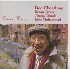 DOC CHEATHAM   CD  DEAR DOC ...  KENNY DREW   JIMMY WOODE  IDRIS MUHAMMAD