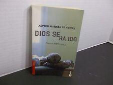 DIOS SE HA IDO  Javier García Sánchez