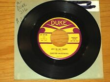 "PROMO DOO WOP GROUP 45 RPM - CHESTER McDOWALL - DUKE 316 - ""JOY IN MY TEARS"""