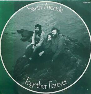 Swan Arcade-Together Forever Vinyl LP.1984 Fellside Recordings FE037.Lola+