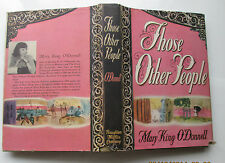 1946 Those Other People By Mary King O'Donnell