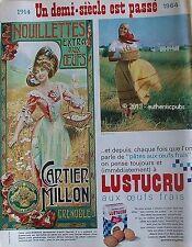 PUBLICITE LUSTUCRU CARTIER MILLON NOUILLETTE SIGNE CAMPS OEUF 1914 DE 1964 AD