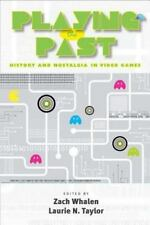 Playing the Past: History and Nostalgia in Video Games-ExLibrary