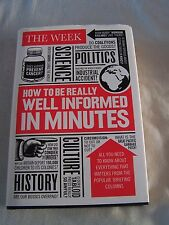 How to be Really Well Informed in Minutes by The Week (Hardback, 2012)
