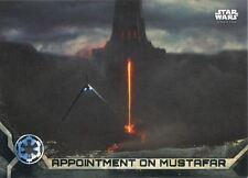 Star Wars Rogue One Series 2 Black Base Card #36 Appointment on Mustafar