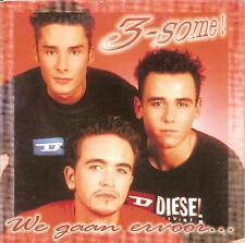3-SOME - we gaan ervoor.. CDS!! eurodance 1999 RARE!!!