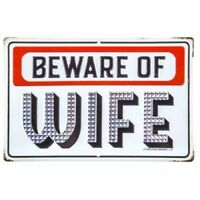 """BEWARE OF WIFE"" METAL VINTAGE STYLE SIGNS MAN CAVE DECOR Harley Davidson"