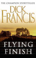 Flying Finish by Dick Francis, Good Book (Paperback) FREE & Fast Delivery!