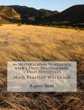 60 Days Math Multiplication: 60 Multiplication Worksheets with 3-Digit...