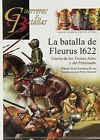 La batalla de Fleurus 1622. NUEVO. Nacional URGENTE/Internac. económico. HISTORI