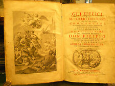 1756 GLI UFFICI DI CICERONE E SOPRA DI ESSI COMMENTARJ DI GIURISPRUDENZA D'ETICA