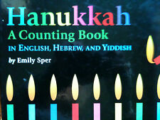 HANUKKAH a counting book: Emily Sper HEBREW, YIDDISH, ENGLISH ISBN 9780439282918