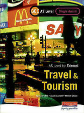 GCE AS Travel and Tourism for Edexcel: Double Award by Alan Marvell, Malcolm Je
