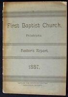 First Baptist Church, Philadelphia. Pastor's Report For 1887 Scarce Pamphlet