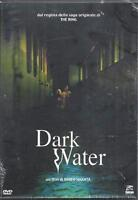 Dvd Video **DARK WATER** di Hideo Nakata  nuovo sigillato 2002