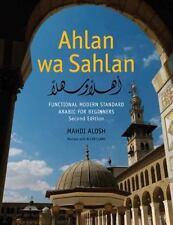 Ahlan Wa Sahlan - Functional Modern Standard Arabic for Beginners 2e (with...