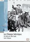 PO/42749//LA CHARGE HEROIQUE 1949 JOHN FORD/JOHN WAYNE COLLECTION RKO DVD NEUF