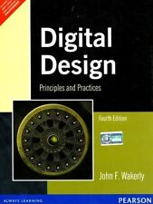 Digital Design : Principles and Practices by John F. Wakerly