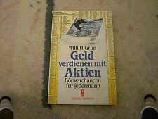 """Willi H. Grün, """"Geld verdienen mit Aktien"""", Börsenchancen für jedermann"""