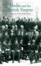 Media And The British Empire: By Chandrika Kaul
