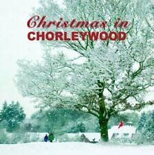 CHRISTMAS IN CHORLEYWOOD - CD (2015) CAROL KRISTIAN THEATRE SCHOOL ETC