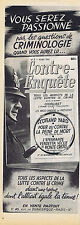 PUBLICITE ADVERTISING 084 1952 CONTRE-ENQUETE tout sur le crime