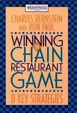 Winning the Chain Restaurant Game : Eight Key Strategies Charles Bernstein